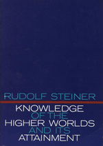 Steiner - Knowledge of the Higher Worlds