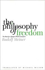 Rudolf Steiner Philosophy of Freedom