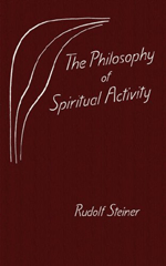 Steiner - Philosophy of Spiritual Activity